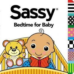 Bedtime for Baby, Sassy (Grosset & Dunlap) by Dave Aikins, 9780448481487.
