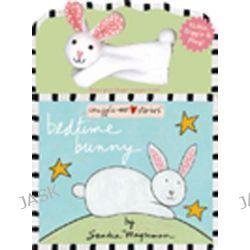 Bedtime Bunny, Snuggle-Me Stories by Sandra Magsamen, 9780316003902.