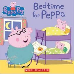 Bedtime for Peppa (Peppa Pig), Peppa Pig by Scholastic, Inc., 9780545842310.