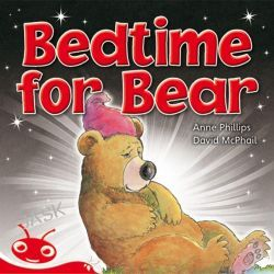Bedtime for Bear, Reading Bug K-3 Readers Ser. by Anne Phillips, 9781442521070.