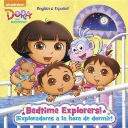 Bedtime Explorers!/Exploradores a la Hora de Dormir! (Dora the Explorer), Pictureback(r) by Yuliana Gomez, 9780385384100.