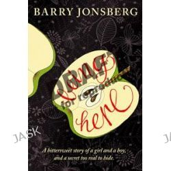 Being Here by Barry Jonsberg, 9781742373850.