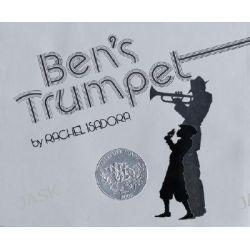 Ben's Trumpet by Rachel Isodora, 9780688109882.