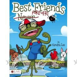 Best Friends Forever! by Kendra Lee, 9781632680501.