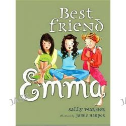 Best Friend Emma, Emma Series by Sally Warner, 9780670061730.