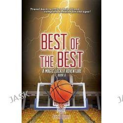 Best of the Best, Magic Locker by Pete Birle, 9781629201306.