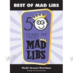 Best of Mad Libs, Mad Libs by Roger Price, 9780843126983.