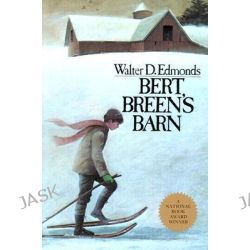 Bert Breen's Barn, New York Classics by Walter D. Edmonds, 9780815602552.