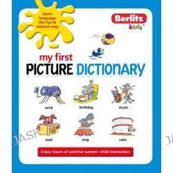 Berlitz Language, My First Picture Dictionary by Berlitz, 9789812688149.
