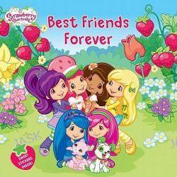 Best Friends Forever, Strawberry Shortcake (8x8) by Samantha Brooke, 9780448457215.