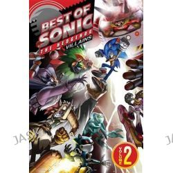 Best of Sonic the Hedgehog, Villains Volume 2 by Sonic Scribes, 9781936975556.