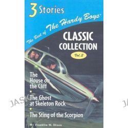 Best of The Hardy Boys Classic Collection, Three Stories by Franklin W Dixon, 9780448436289.