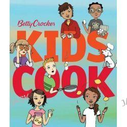 Betty Crocker Kids Cook, Betty Crocker Cooking by Betty Crocker, 9780544570023.