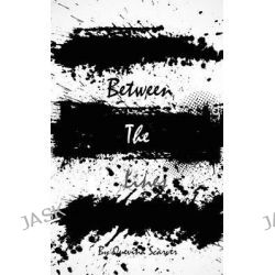 Between the Lines by Quevina Scarver, 9781511757577.