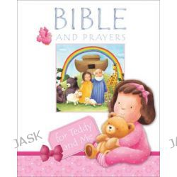Bible and Prayers for Teddy and Me by Christina Goodings, 9780745964522.