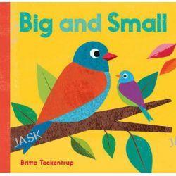Big and Small by Britta Teckentrup, 9781846869518.