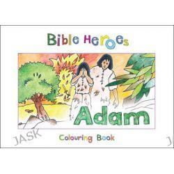 Bible Heroes Adam, Bible Art by Carine Mackenzie, 9781781914229.