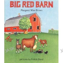 Big Red Barn by Margaret Wise Brown, 9780060207489.