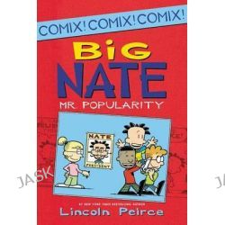Big Nate, Mr. Popularity by Lincoln Peirce, 9780062087003.