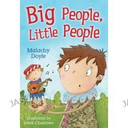 Big People, Little People, WHITE WOLVES FICTION by Malachy Doyle, 9781408112366.