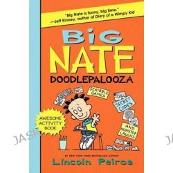 Big Nate Doodlepalooza, Big Nate (Harper Collins) by Lincoln Peirce, 9780062111142.