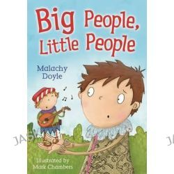 Big People, Little People, WHITE WOLVES FICTION by Malachy Doyle, 9781408122150.