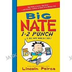 Big Nate 1-2 Punch: 2 Big Nate Books in 1 Box!, Includes Big Nate and Big Nate Strikes Again by Lincoln Peirce, 9780062063397.