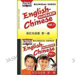 Bilingual Songs: v. 1, English-Mandarin by Theresa Shyu, 9781553861072.