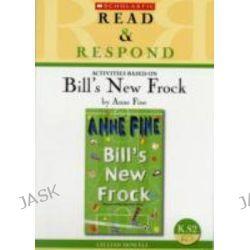 Bill's New Frock Teacher Resource, Teacher Resource by Gillian Howell, 9781407112428.