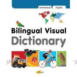 Bilingual Visual Dictionary with Interactive CD, Milet Bilingual Visual Dictionary by Milet Publishing, 9781840596991.
