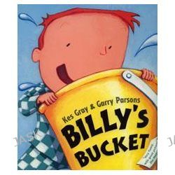 Billy's Bucket by Kes Gray, 9780099438748.