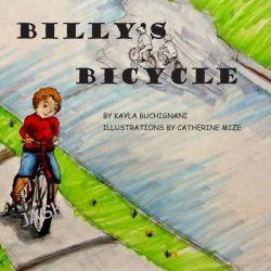 Billy's Bicycle by Kayla Buchignani, 9781497482906.