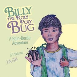 Billy the Roly Poly Bug by S.T. Salusso, 9781426961342.