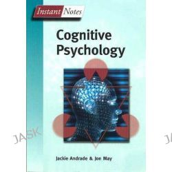 Bios Instant Notes in Cognitive Psychology, Instant Notes (Taylor & Francis) by Jackie Andrade, 9781859962237.