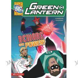 Beware Our Power!, Green Lantern by Scott Sonneborn, 9781434226075.