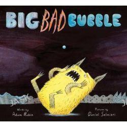 Big Bad Bubble by Adam Rubin, 9780544045491.