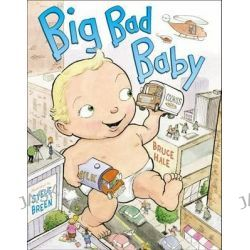 Big Bad Baby by Bruce Hale, 9780803735859.