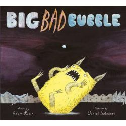 Big Bad Bubble by Adam Rubin, 9781783441556.