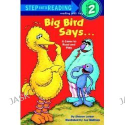 Big Bird Says..., A Game to Read and Play: Sesame Street by Sharon Lerner, 9780394874999.