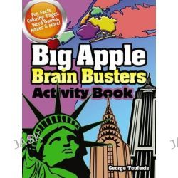 Big Apple Brain Busters Activity Book, Dover Children's Activity Books by George Toufexis, 9780486799261.