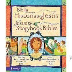 Biblia Para Ninos Historias de Jesus/The Jesus Storybook Bible: Cada Historia Susurra su Nombre/Every Story Whispers His