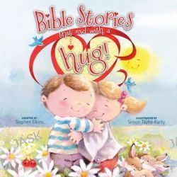 Bible Stories That End with a Hug!, Share-A-Hug! by Stephen Elkins, 9781414375434.