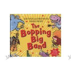 Big Bopping Band by Sean Taylor, 9780439943444.