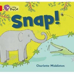 Big Cat - Snap!, Band 02b/Red B by Charlotte Middleton, 9780007512706.