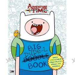 Big Dude-L Book, Adventure Time by Adventure Time, 9781760122119.