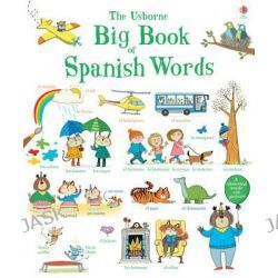 Big Book of Spanish Words, Big Book of Words by Mairi Mckinnon, 9781409593553.