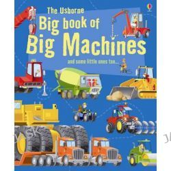 Big Book of Big Machines, Big Books of Big Things by Minna Lacey, 9781409507314.
