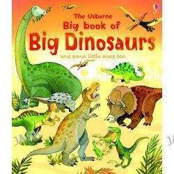 Big Book of Big Dinosaurs, Big Books of Big Things by Alex Frith, 9781409507321.