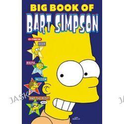 Big Book of Bart Simpson, Bart Simpson Comic Collection by Matt Groening, 9780060084691.