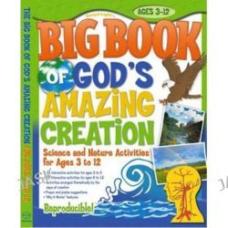 Big Book of God's Amazing Creation, Big Books (Gospel Light) by Gospel Light Publications, 9780830738441.
